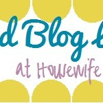 Housewife Confidential Weekend Blog Love